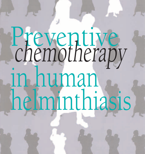 Preventive chemotherapy in human helminthiasis