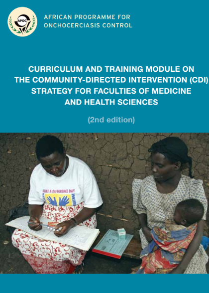 Curriculum and training module on the community-directed intervention (CDI) strategy for faculties of medicine and health sciences (2nd edition)