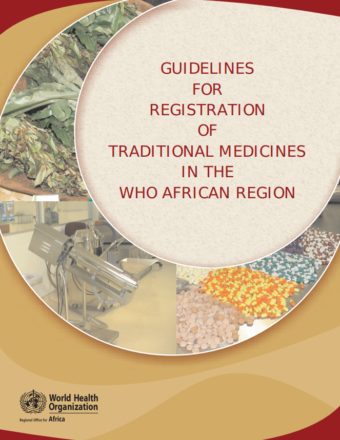 Guidelines for Registration of Traditional Medicines in the African