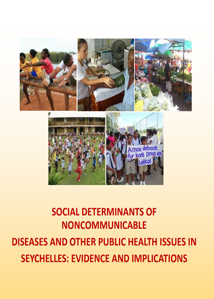 Social Determinants of NCD and other public health issues in Seychelles