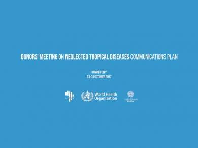 Donors' Meeting on Neglected Tropical Diseases Communications Plan