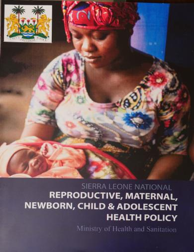 Sierra Leone National Reproductive, Maternal, Newborn, Child and Adolescent Health Policy