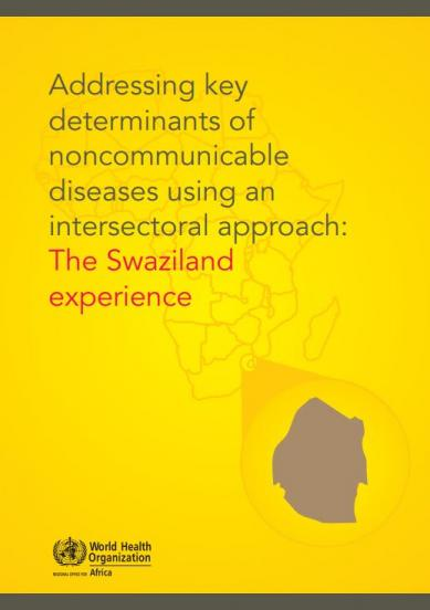 Addressing key determinants of noncommunicable diseases using an intersectoral approach: The Swaziland experience
