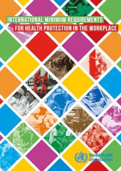 International Minimum Requirements for Health Protection in the Workplace