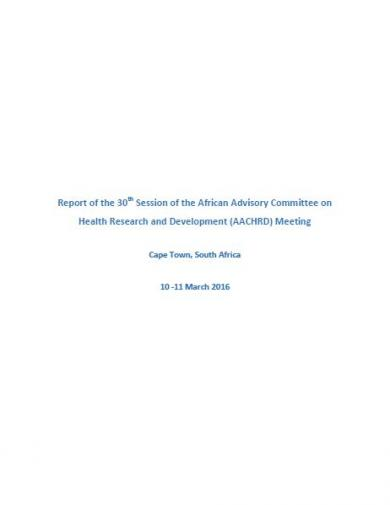 Report of the 30th Session of the African Advisory Committee on Health Research and Development (AACHRD) Meeting Cape Town, South Africa, 10 -11 March 2016