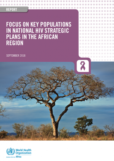 Focus on key populations in national HIV strategic plans in the African region