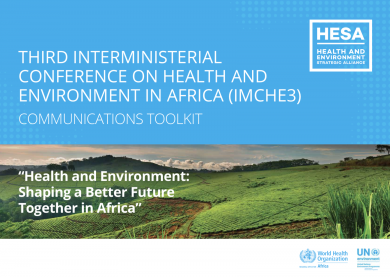 Third Interministerial Conference on Health and Environment in africa (IMCHE3) - Communications toolkit