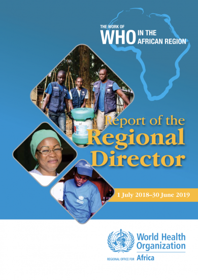The Work of the World Health Organization in the African Region: Report of the Regional Director