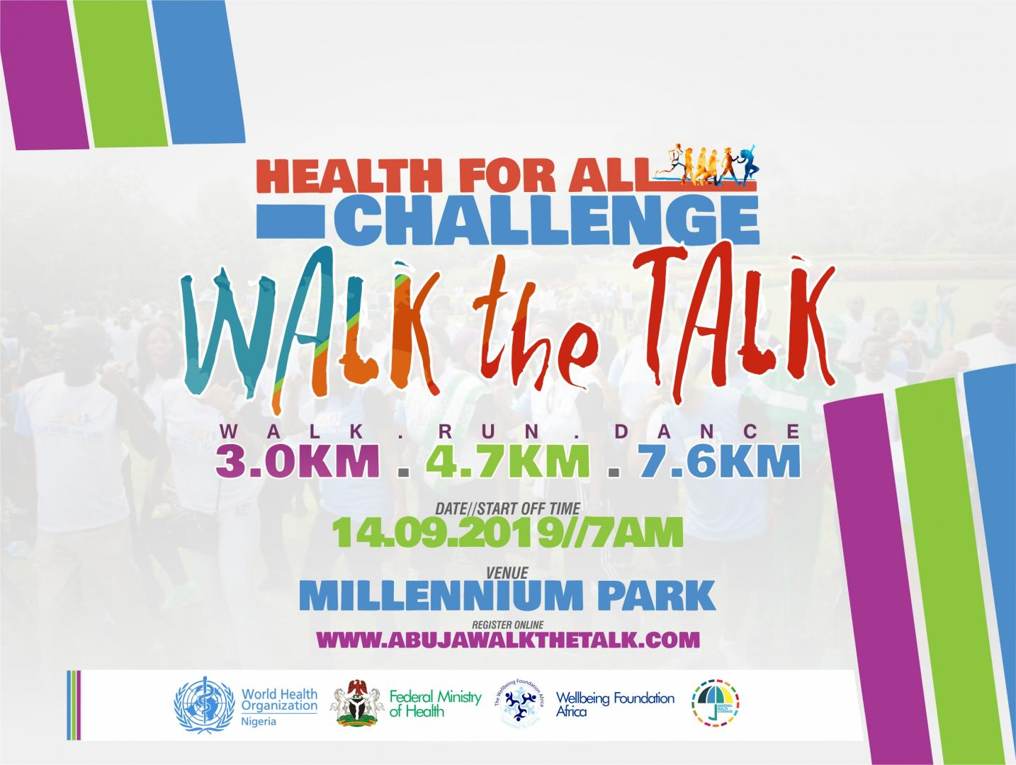 "SECOND EDITION OF ""ABUJA WALK THE TALK"""