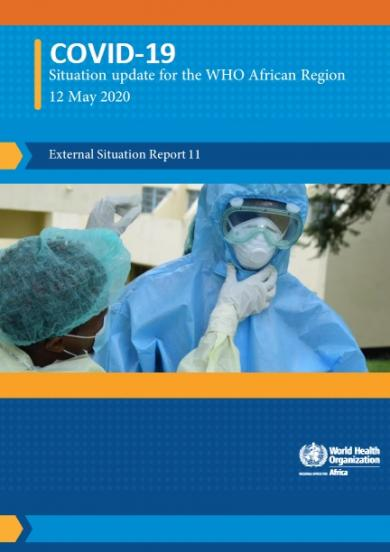 Situation reports on COVID-19 outbreak - Sitrep 11, 13 May 2020