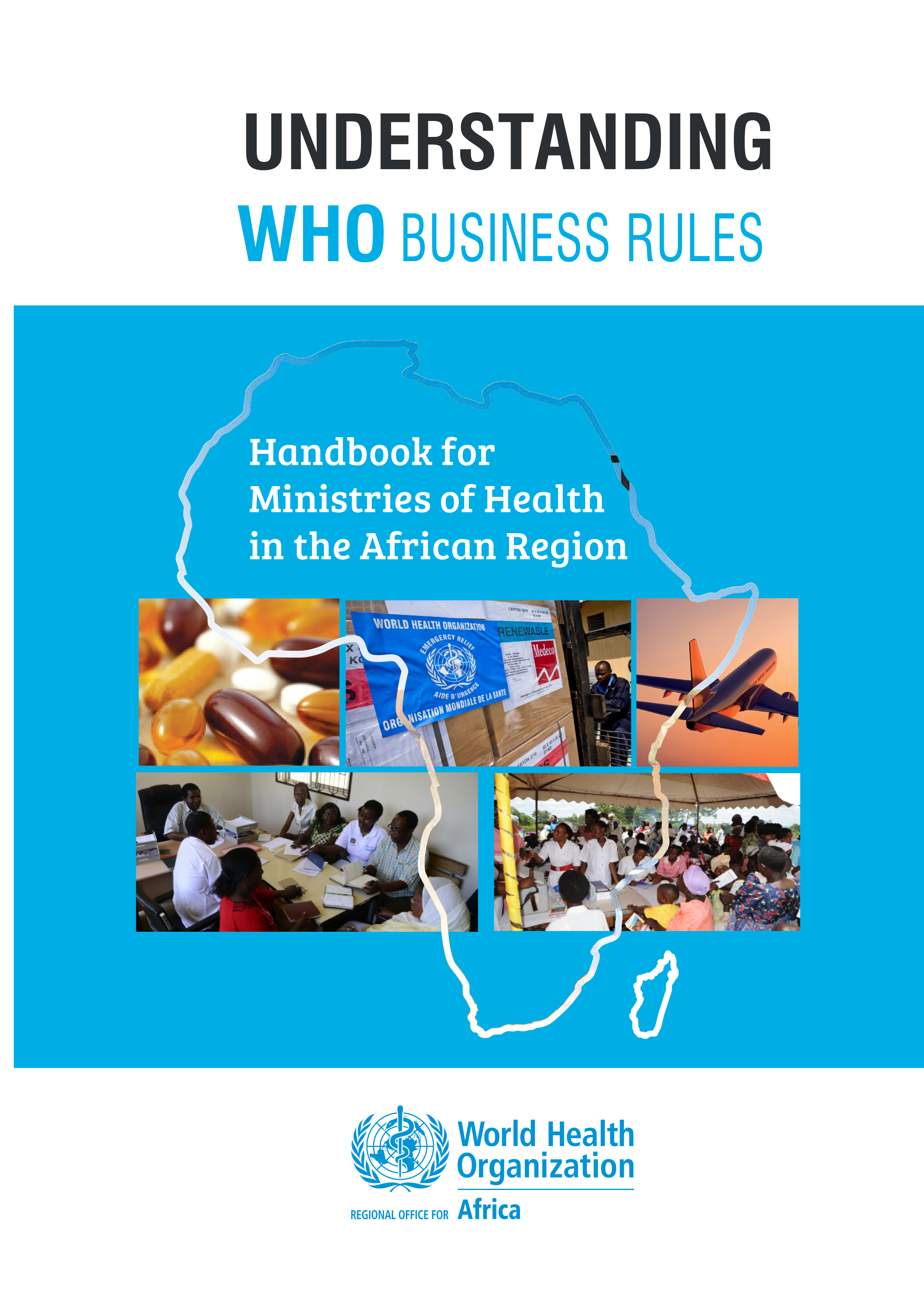 Understanding WHO Business Rules: Handbook For Miistries of Health in the African Region Cover Image