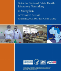 Guide for National Public Health Laboratory Networking to Strengthen Integrated Disease Surveillance and Response (IDSR)