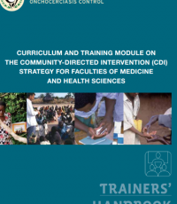 Curriculum and training module on the community-directed intervention (CDI) strategy for faculties of medicine and health sciences - Trainers' handbook