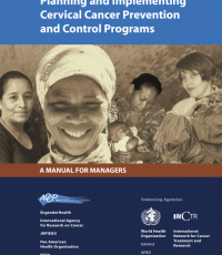 Planning and Implementing Cervical Cancer Prevention and Control Programs