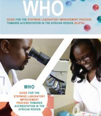 WHO Guide for the Stepwise Laboratory Improvement Process Towards Accreditation (SLIPTA) in the African Region (with checklist)