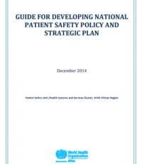 Guide for developing national patient safety policy and strategic plan