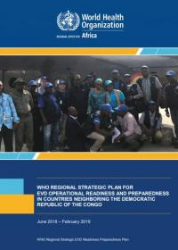 WHO Regional Strategic EVD Readiness Preparedness Plan: Regional Preparedness Plan for EVD in 9 Countries 31 May: follow up discussions