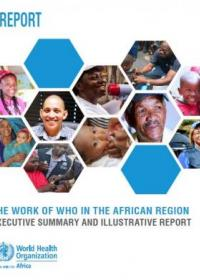 The work of WHO in the African Region - Executive summary and illustrative report, 2017 - 2018