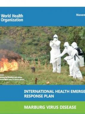 International Health Emergency Response Plan: Marburg Virus Disease