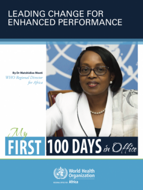 Leading Change for Enhanced Performance in the African Region: My First 100 Days in Office