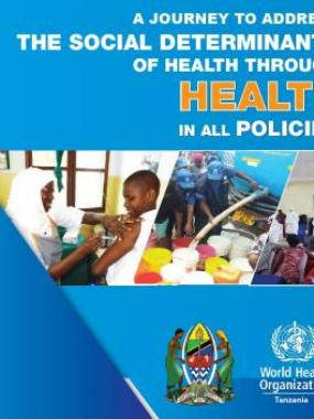 A journey towards Health in All Policies in Tanzania