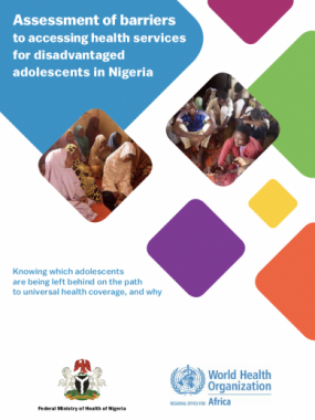 Assessment of barriers to accessing health services for disadvantaged adolescents in Nigeria