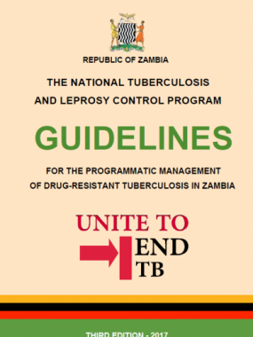 Guidelines for the programmatic management of Drug-Resistant TB in Zambia. Third edition.