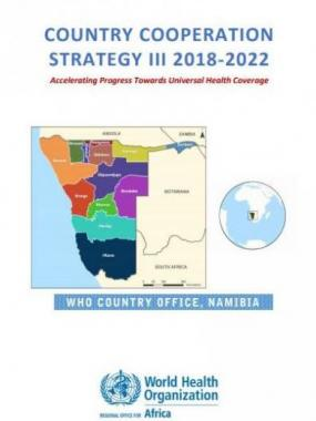 WHO Namibia COUNTRY COOPERATION STRATEGY III 2018-2022