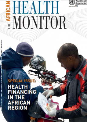 Health financing in Africa: The African Health Monitor Issue 17