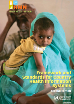 Framework and Standards for Country Health Information Systems Second edItIon