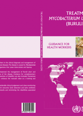 Treatment of Mycobacterium ulcerans disease (Buruli Ulcer)