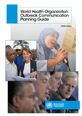 World Health Organization Outbreak Communications: Planning Guide