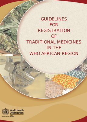 Guidelines for Registration of Traditional Medicines in the African Region