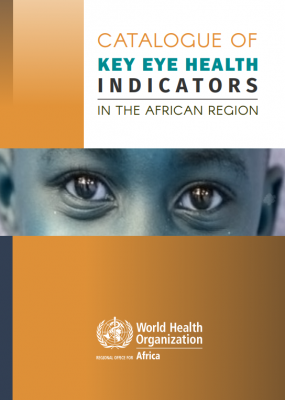 Catalogue of key eye health indicators in the African Region