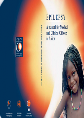 Epilepsy: A manual for Medical and Clinical Officers in Africa