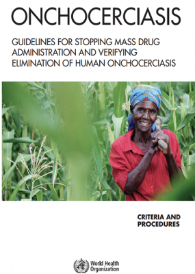 Guidelines for stopping mass drug administration and verifying elimination of human onchocerciasis
