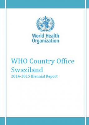 Swaziland WHO Country Office Biennial Report 2015-2016