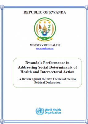 Rwanda's Performance in Addressing Social Determinants of Health and Intersectoral Action