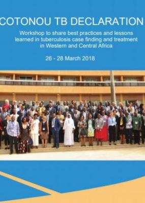 Cotonou TB declaration: Workshop to share best practices and lessons learned in tuberculosis case finding and treatment in Western and Central Africa, 26 - 28 March 2018