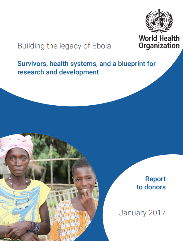 Building the legacy of ebola survivors health systems and a ebola response report 2016 malvernweather Gallery