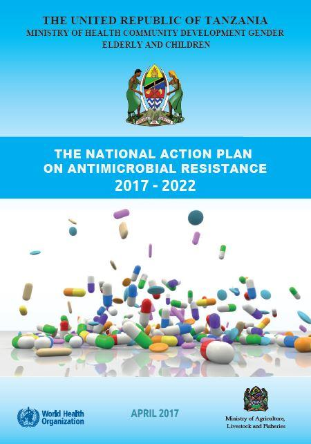 The National Action Plan on Antimicrobial Resistance 2017 - 2022