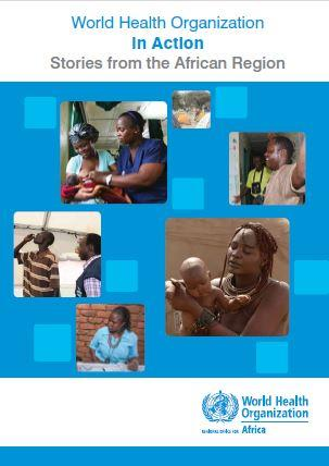 WHO in Action - Stories from the African Region