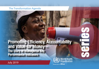 The Transformation Agenda Series 5: Promoting Efficiency, Accountability and Value for Money – The Story of Managerial Key Performance Indicators