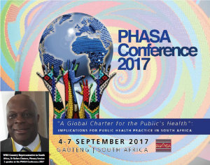 WHO Country Representative in South Africa, Dr Rufaro Chatora, called on the Public Health Association of South Africa (PHASA) to voice its support of and promote the Country's proposed National Health Insurance (NHI)