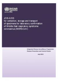 Job aids for collection, storage and transport of specimens for laboratory confirmation of Middle East respiratory syndrome coronavirus (MERS-CoV)