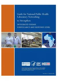 Guide - National Public Health Laboratory Networking to Strengthen Intergrated Disease Surveillance