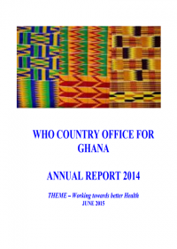 WHO Country Office for Ghana - Annual report 2014