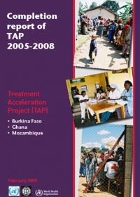 Completion report of Treatment Acceleration Project(TAP) 2005-2008