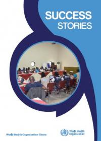 Success Stories - WHO Ghana