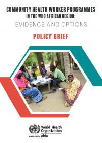 Community health worker programmes in the WHO African region Policy brief